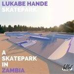 WeSkateMongu101 - Lukaba Hande Skatepark
